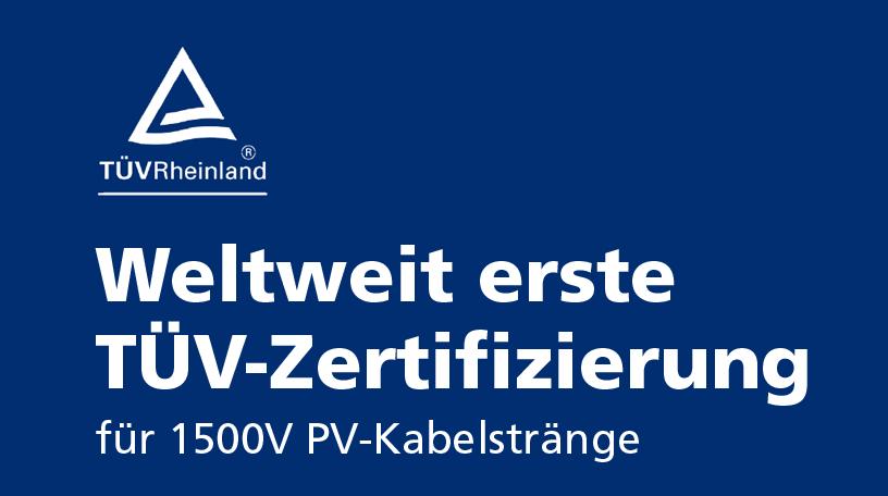 1500V TÜV Zertifizierung für ARrCon DC-Kabelstränge